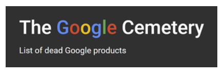 The-Google-Cementry-Logo The Google Cemetery - Liste der toten Google Produkte